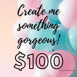 Image Of Bouquet Product With Text 'Create Me Something Gorgeous! $100'